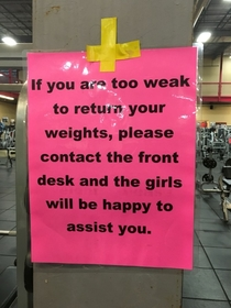 This sign at my gym