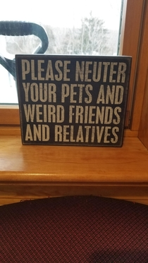 This sign at my vet