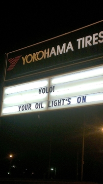 This was the sign outside my local Auto Repair place last night