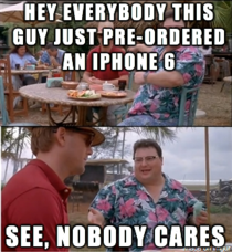 To all the iPhone  pre-orders in my news feed today