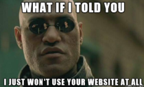 To all the websites trying to stop adblocking by restricting you from even seeing the site