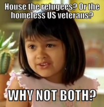 To everyone saying we should be housing the homeless US Vets not the refugees