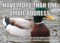 To the guy complaining about political e-mails this has helped me on countless occasions