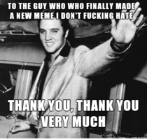 To the guy who made Thankful Elvis