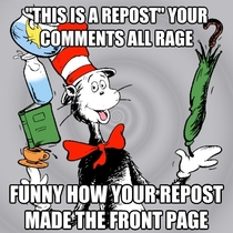 To the ironic Redditor who reposted my original Dr Seuss meme and reaped karma