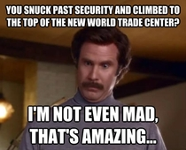 To the kid who climbed to the top of the new WTC building