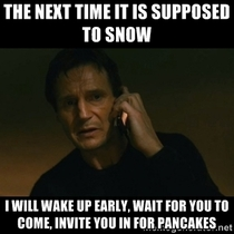 To the neighbor that wakes up early and brushes the snow off all the cars on our block I hope you like pancakes