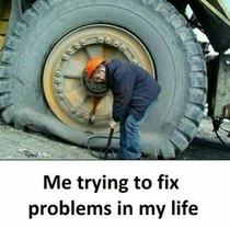 Trying to fix my problems in life