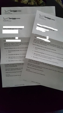 Verizon just sent me three letters thanking me for enrolling in paperless billing and helping save them paper
