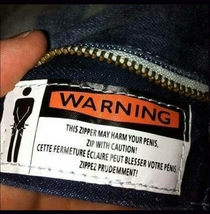 Warning This zipper may harm your penis