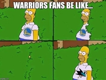 Warriors fans be like