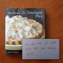 We borrowed a friends pie plate a few months ago This morning we found a book in our mailbox with a truly touching inscription written inside