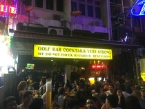 We found this amazingly named bar in Bangkok Thailand