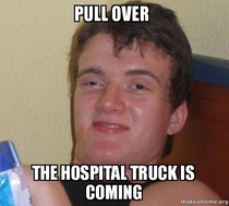 We were sitting in traffic behind an accident when my SO said this