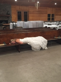 Weddings are exhausting Heres a pic of my brothers wife after everyone left the reception