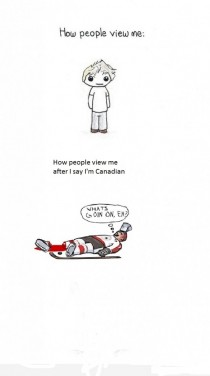 When I say Im Canadian