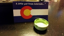 When my grandma got home from vacation she told me she got me a little pot from Colorado I opened the bag to find this