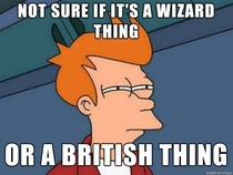 Whenever I see something abnormal in Harry Potter