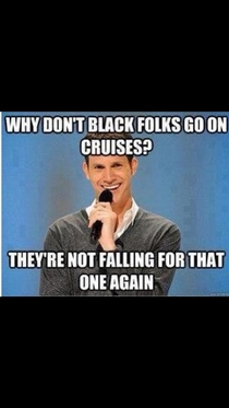 Why dont black people go on cruises