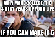 Why make college the best  years of your life