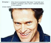 Willem Dafoe is a national treasure
