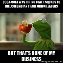 With all this drama regarding Coca-Cola demanding Sepp Blatter to step down because of corruption everyone seems to forget what Coca-Cola was doing in South America a couple of decades ago