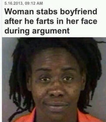Woman stabs her boyfriend after he farts in her face Yep