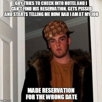 Working at a hotel you meet an assortment of assholes