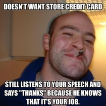 Working in retail I always love getting these GG customers
