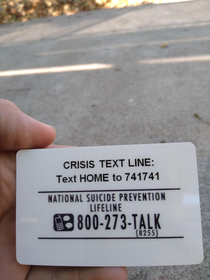 You know Highschool is rough when the suicide hotline is printed on your ID