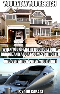You know you are rich when