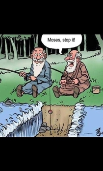 Youre a jerk Moses